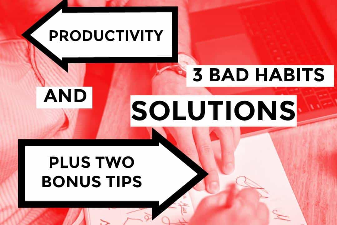 Three Tips To Increase Your Productivity